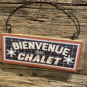 Ornement -Bienvenue au Chalet